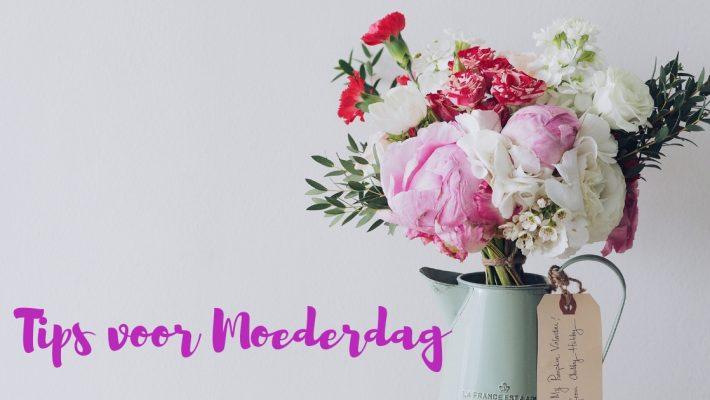 Tips voor Moederdag