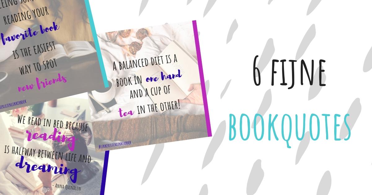 Lekker Lezen Lekker Boek 6 Fijne Bookquotes
