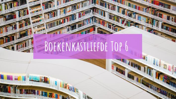 Boekenkastliefde top 6 10
